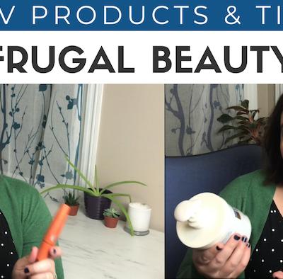 12 Frugal Beauty Tips | Beauty On A Budget