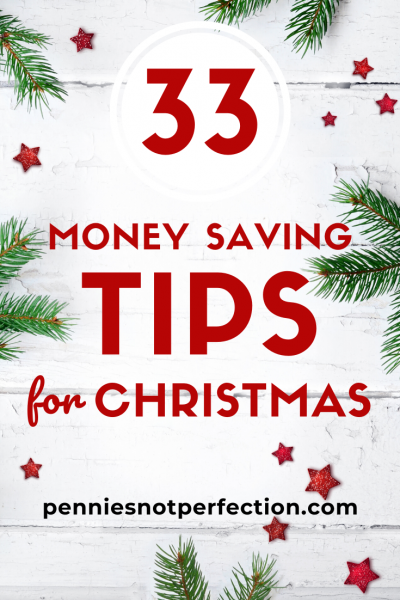 33 Money Saving Tips For A Frugal Christmas
