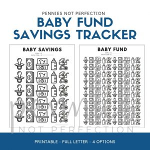 Baby Savings Tracker | Baby Fund Savings Tracker Printable - Pennies Not Perfection