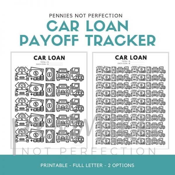 Car Loan Payoff Tracker | Car Loan Debt Tracker Printable PDF - Pennies Not Perfection