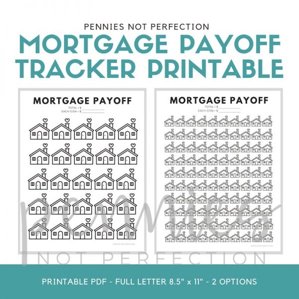 Mortgage Payoff Tracker Printable | Mortgage Debt Payoff Tracker - Pennies Not Perfection