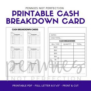 Printable Cash Breakdown Card - Pennies Not Perfection
