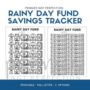 Rainy Day Fund Tracker | Savings Tracker | Savings Printable Chart - Pennies Not Perfection